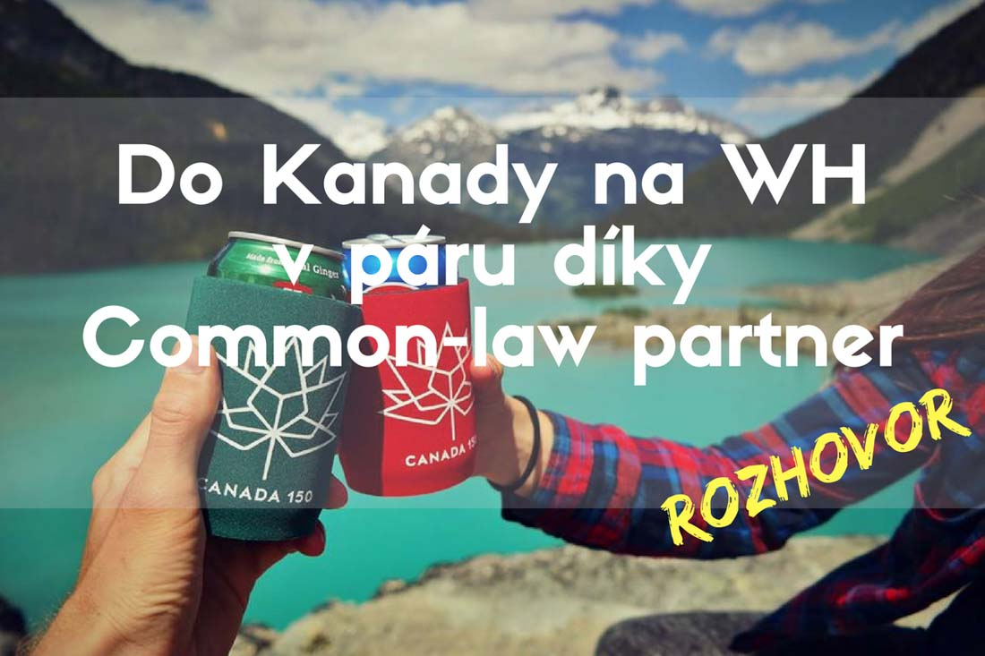 Partnerská víza Common-law partner do Kanady