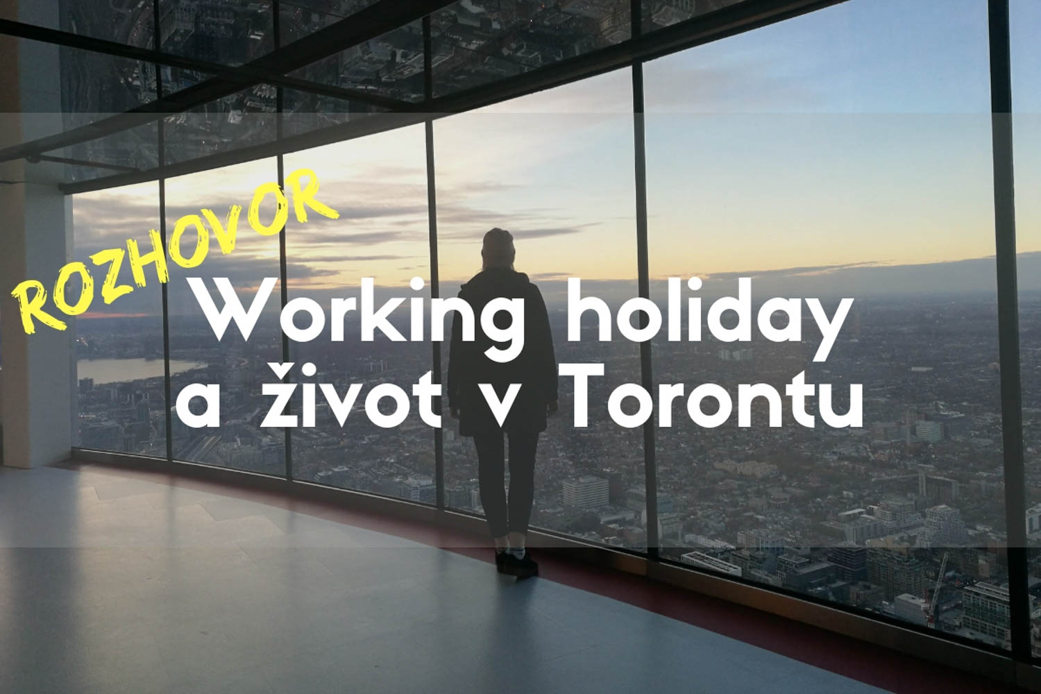 Working holiday v Torontu