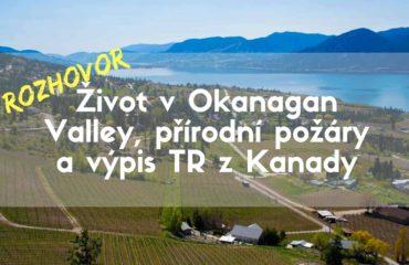 Rozhovor - Život v Okanagan Valley