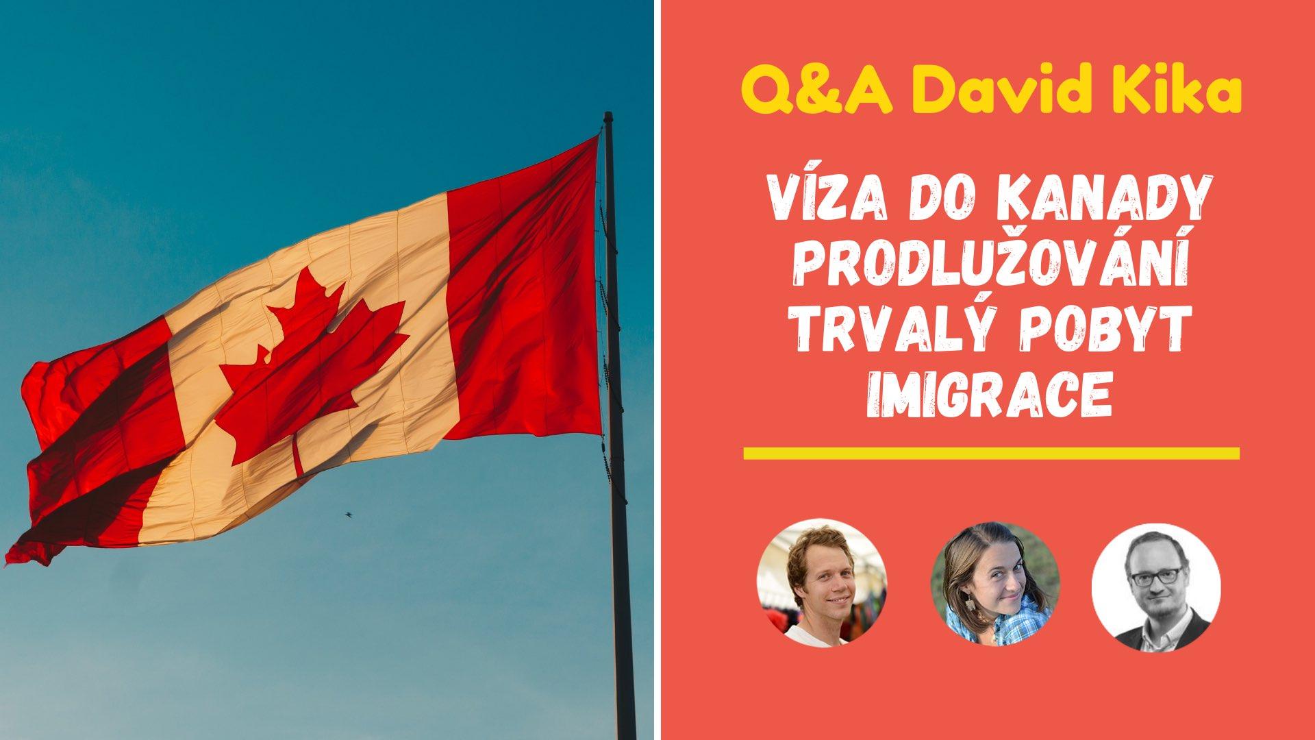 david kika imigrace do kanady